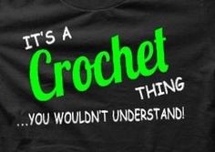 crochet sayings