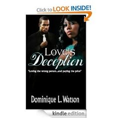 Amazon.com: Love's Deception eBook: Dominique Watson: Kindle Store