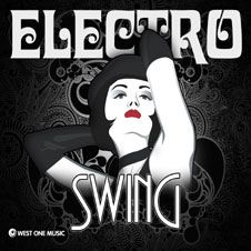 Electro Swing -The sharpest, coolest cuts from the electro swing scene.
