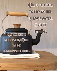 Family Qoutes, Afrikaans Language, Afrikaanse Quotes, Goeie More, Proverbs Quotes, Religious Quotes, Faith In God, Christian Quotes, Positive Quotes