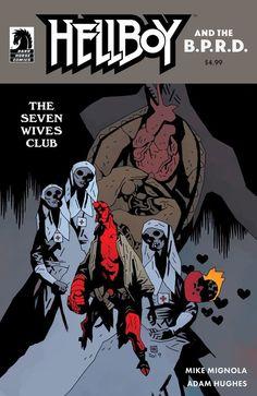 This December Mike Mignola & Adam Hughes team up once again for Hellboy & The B.P.R.D.: The Seven Wives Club from Dark Horse Comics. Mike Mignola, Scream Fest, Adam Warlock, Dragon Comic, Dark Comics, Adam Hughes, Ghost Hunting, Horror Comics, Sci Fi Characters
