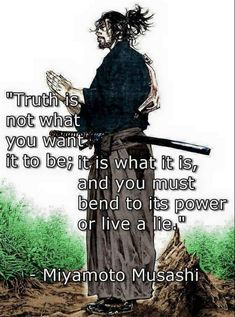 Warrior quotes - Miyamoto Musashi Quotes, The Commandment Of Swordsman Quotable Quotes, Wisdom Quotes, Art Quotes, Motivational Quotes, Life Quotes, Inspirational Quotes, Affirmation Quotes, Samurai Quotes, Martial Arts Quotes
