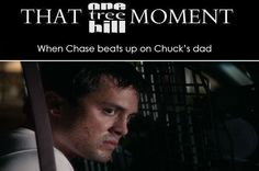 THAT OTH MOMENT, Chase scared the crap out of me!!! But this made me fall in love with him all over again!