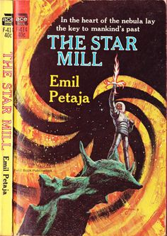scificovers: Ace Books F-414: The Star Millby Emil Petaja 1966. Cover art by Jack Gaughan.