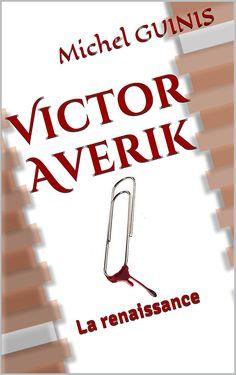 Victor Averik: La renaissance