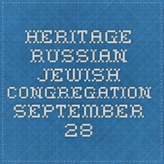 Heritage Russian Jewish Congregation - September 28
