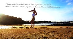 My Beach Yoga <3 Take good care of your own Mind in order to be able to take care of others #Humanity #Love