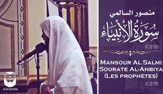 Mansour Al Salmi (منصور السالمي)| Sourate Al-Anbiya (Les prophètes) | (1...