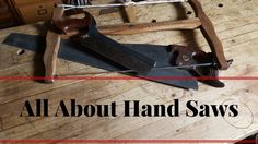 "Watch more hand tool fun here http://vid.io/xoYa A ""Quick"" over view of Saws and some information needed to make your first few purchases. We will cover toot..."