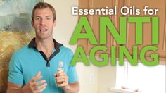 Essential Oils for Anti-Aging. Video contains great ideas and tips to make your own anti-aging serums.