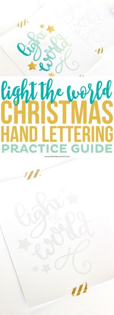 Hand Lettering is a great skill to have. Download this FREE Printable Light the World Christmas Hand Lettering Practice Guide to help you learn to hand letter this Christmas season.