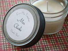 Cute, Inexpensive, Personalized Teacher Gifts, Soy Candles with Cotton Wicks, Affordable and Adorable!
