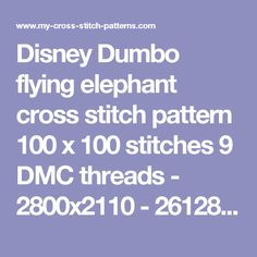 Disney Dumbo flying elephant cross stitch pattern 100 x 100 stitches 9 DMC threads - 2800x2110 - 2612830