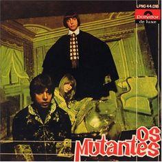 Os Mutantes / Os Mutantes (1968).