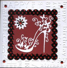 Super excited! I just ordered this die - YAY!  Tattered Lace Shoe Birthday Card Red White and Black