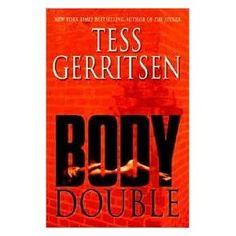 Tess Gerritsen Novels  -love all of them!