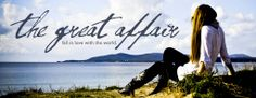 The Great Affair. My dear Candace Rose is a daily inspiration to me!