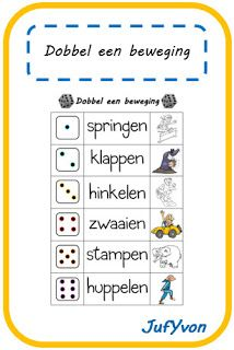 JufYvon: Gespot: dobbel een beweging Learning Activities, Kids Learning, Activities For Kids, School Sports, Kids Sports, Yoga For Kids, Exercise For Kids, Primary School, Pre School