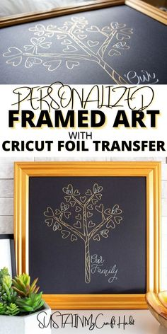 Create a beautiful and personalized piece of framed art with this family tree craft using Cricut Foil Transfer. Makes a great handmade gift idea for Christmas, mother's day or a familly birthday. #cricutcreated #cricutmade #sustainmycrafthabit Diy House Projects, Vinyl Projects, Crafts To Make, Fun Crafts, Printable Art, Printables, Family Tree Art, Diy Ideas, Decor Ideas