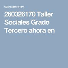 260326170 Taller Sociales Grado Tercero ahora en