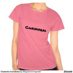 Camiseta Carinhena