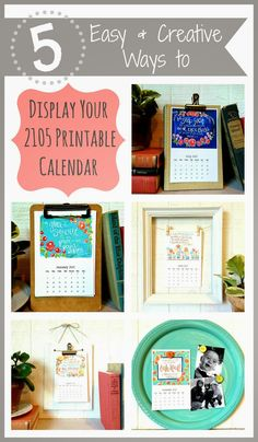 Art by Erin Leigh: 5 Easy & Creative Ways to Display Your 2015 Printable Calendar