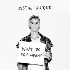 Télécharger sonnerie What Do You Mean? – Justin Bieber