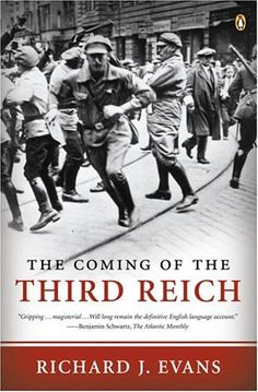 The Coming of the Third Reich - There is no story in twentieth  century history more important to understand than Hitler's rise to power and the collapse of civilization in Nazi Germany.