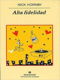 Alta Fidelidad, Nick Hornby.