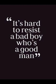 bad boy and good girl quotes - Google Search