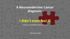 How The Mighty Fall, Neuroendocrine Cancer, Private Facebook, Frame Of Mind, Wake Up Call, News Sites, Normal Life, Denial, Cancer Awareness
