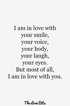 50 Love Quotes For Her To Express Your True Feeling – TheLoveBits 50 Love Quotes For Her To Express Your True Feeling – TheLoveBits,Romance I am in love with your smile, your voice, your. Love Quotes For Him Deep, Soulmate Love Quotes, Love Song Quotes, Sweet Love Quotes, Love Quotes For Boyfriend, Girlfriend Quotes, Love Quotes For Her, Romantic Love Quotes, Love Yourself Quotes