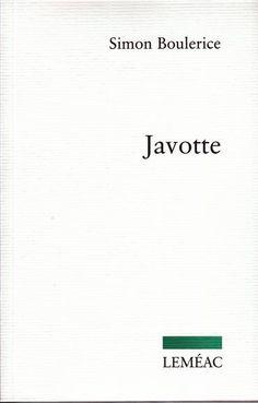 Javotte - Simon Boulerice (biblio)