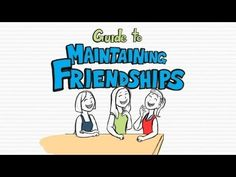 Guide to Maintaining Friendships video