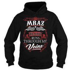 MRAZ MRAZBIRTHDAY MRAZYEAR MRAZHOODIE MRAZNAME MRAZHOODIES  TSHIRT FOR YOU