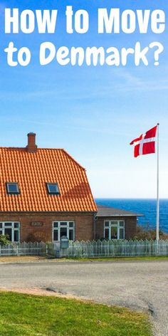 So you want to move to #Denmark? Here's all you need to know on how you can get yourself in!