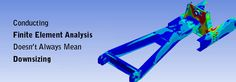The use of finite element analysis is widespread among the engineering community because of its ability to quickly assess product designs. Structural Analysis, Always Meaning, Assessment, Business Valuation