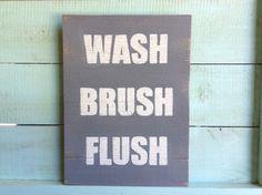 Wash Brush Flush Reclaimed Wood Sign | Bathroom Wall Decor | Bathroom Art | Gray and White Disstressed