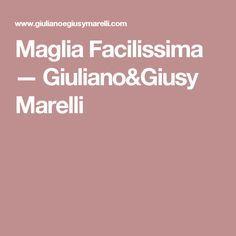Maglia Facilissima — Giuliano&Giusy Marelli