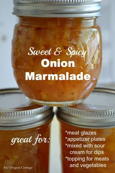 Sweet and Spicy Canned Onion Marmalade - An Oregon Cottage preserves chutney jam Chutneys, Onion Marmalade Recipes, Onion Jelly Recipe, Sweet Onion Relish Recipe, Homemade Marmalade Recipes, Vidalia Onion Recipes, Sweet Onion Sauce, Orange Marmalade Recipe, Pepper Jelly Recipes