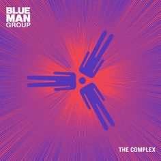 Blue Man Group [2003] The Complex