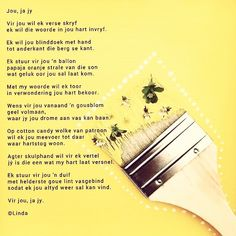 Jy, ja jy ©Linda Afrikaans Quotes, Poems, Bullet Journal, Art, Art Background, Poetry, Kunst, Gcse Art, Poem