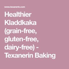 Healthier Kladdkaka (grain-free, gluten-free, dairy-free) - Texanerin Baking
