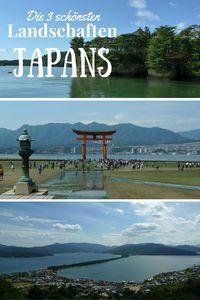 Die drei schönsten Landschaften Japans (Nihon Sankei): Miyajima, Matsushima und Amanohashidate - eine Reise-Challenge
