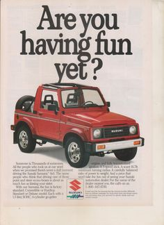 Suzuki Samurai Are you having fun yet? Magazine Print Ad  Print ads make unique gift items that can be framed as artwork.