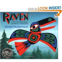 1994 Caldecott Honor: Raven: A Trickster Tale from the Pacific Northwest by Gerald McDermott (Harcourt) Native American Art, American Indians, Native Art, American Symbols, Native Indian, American Women, American History, Trickster Tales, Between Two Worlds