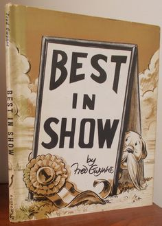 Best in Show written and illustrated by Fred Gwynne