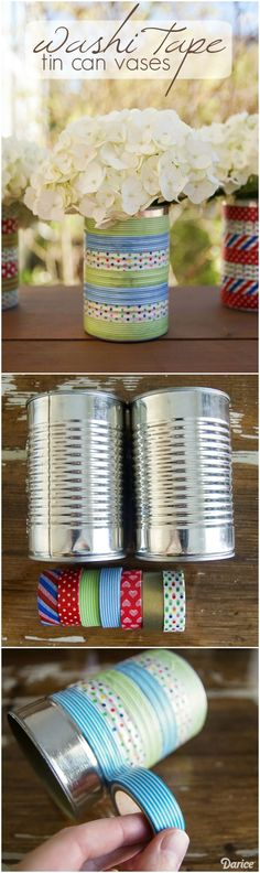 Turn a tin can into a vase - recycled cans - washi tape - what to do with old cans - DIY vase
