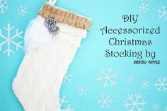 DIY embellished stocking - Styled by Tori