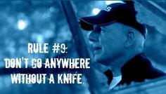 Gibbs\' Rule #9. Don\'t go anywhere without a knife.